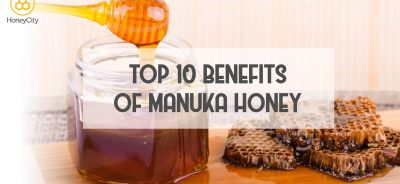 Top 10 Manuka Honey Benefits
