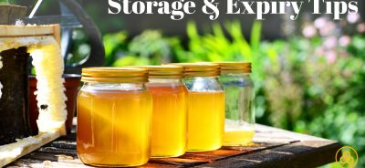How to store Honey and Expiry Date tips?