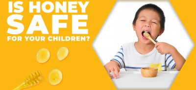 Is honey safe for children?